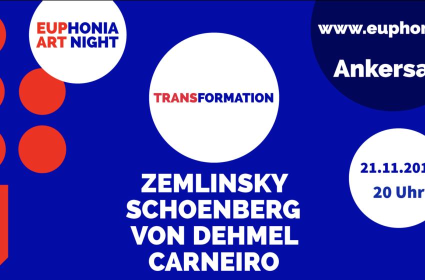 Transformation/ Euphonia Art Nights